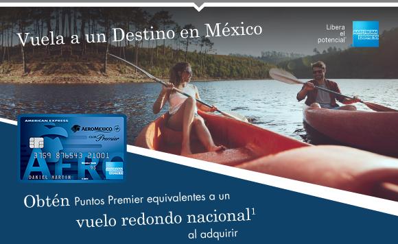 Vuela a un Destino Mexicano. Obtén Puntos Premier equivalentes a un vuelo redondo nacional1 al adquirir